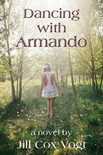 Dancing with Armando by Jill Cox Vogt