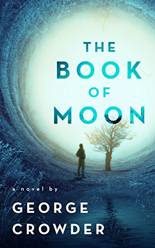 The Book of Moon by George Crowder