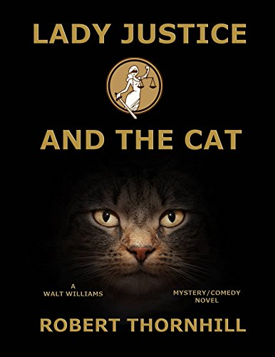 Lady Justice and the Cat by Robert Thornhill