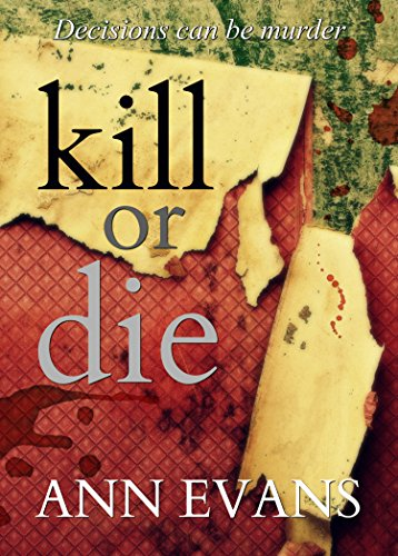 Kill or Die by Ann Evans