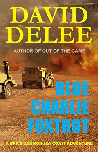 Blue Charlie Foxtrot by David DeLee