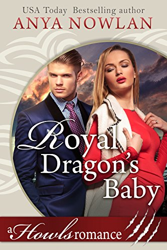 Royal Dragon's Baby by Anya Nowlan