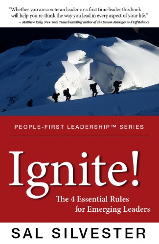 Ignite! The 4 Essential Rules for Emerging Leaders by Sal Silvester