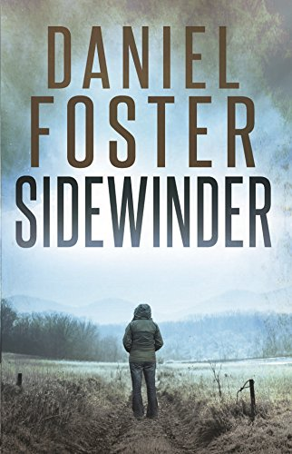 Sidewinder (The Halcyon Files Book 1) by Daniel Foster