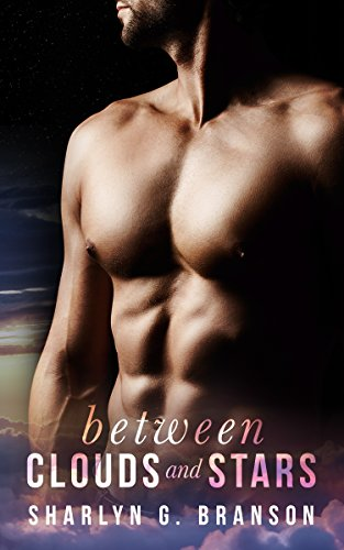 Between Clouds and Stars by Sharlyn G. Branson