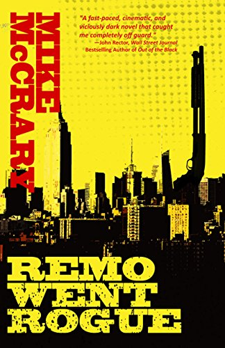 Remo Went Rogue (Remo Cobb Book 1) by Mike McCrary