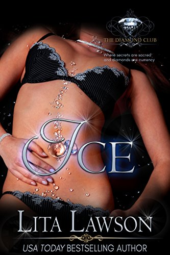 Ice (The Diamond Club Book 0) by Lita Lawson