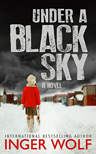 Under a Black Sky (Part of the Daniel Trokics Series) by Inger Wolf