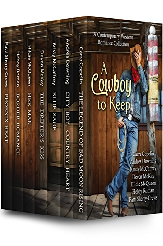 A Cowboy To Keep by Various Authors