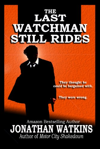 The Last Watchman Still Rides by Jonathan Watkins