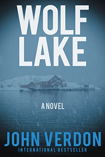 Wolf Lake: A Novel (Dave Gurney) by John Verdon