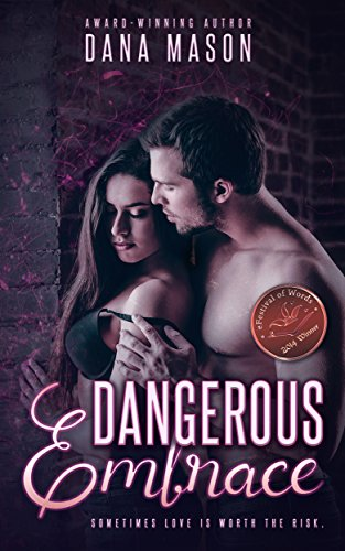 Dangerous Embrace, Embrace Series One by Dana Mason