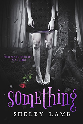 Something (Wisteria 1) by Shelby Lamb