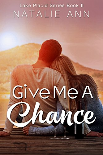 Give Me A Chance by Natalie Ann