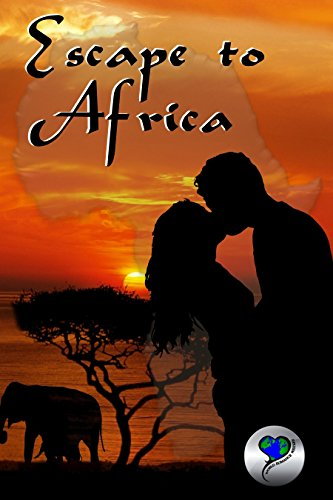 Escape to Africa by Various Authors