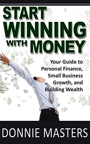 Start Winning With Money by Donnie Masters