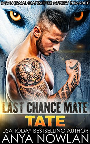 Last Chance Mate: Tate by Anya Nowlan