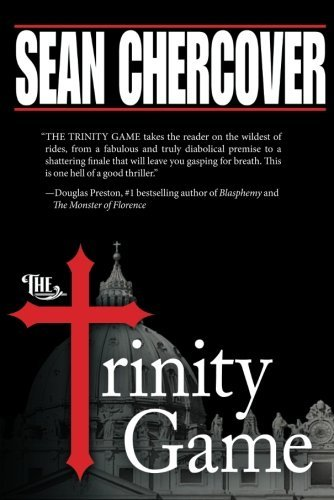 The Trinity Game (The Daniel Byrne Trilogy Book 1) by Sean Chercover