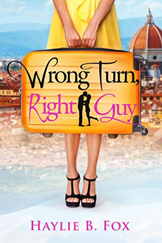Wrong Turn, Right Guy by Haylie B. Fox