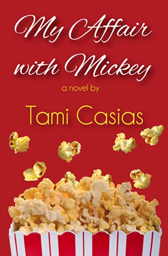 My Affair with Mickey by Tami Casias