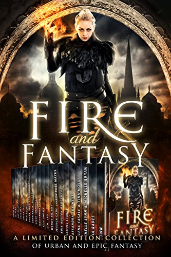 Fire and Fantasy by CK Dawn, Alicia Rades, Michelle Lynn, Frost Kay