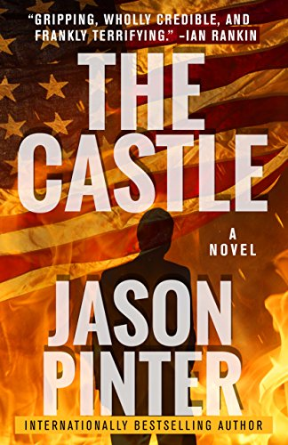 THE CASTLE by Jason Pinter