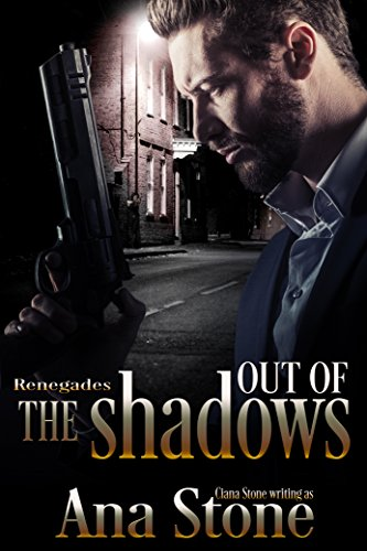 Out of the Shadows by Ana Stone