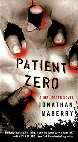 Patient Zero: A Joe Ledger Novel by Jonathan Maberry