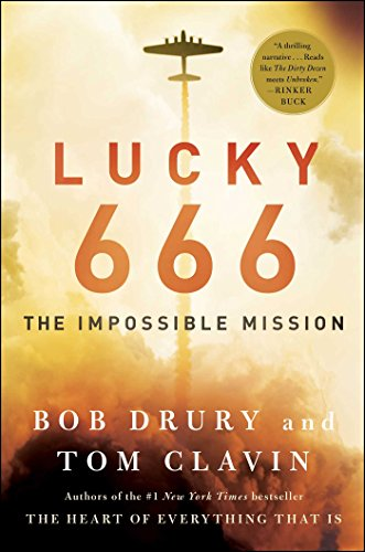 Lucky 666: The Impossible Mission by Bob Drury