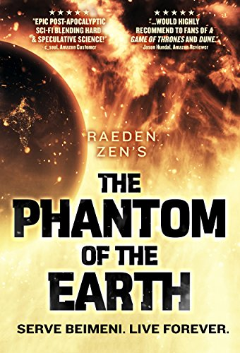 The Phantom of the Earth: An Epic Sci-Fi Saga, Books 1-5 by Raeden Zen