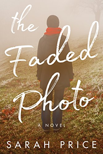 The Faded Photo by Sarah Price