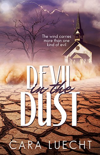 Devil in the Dust by Cara Luecht