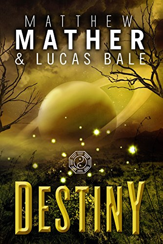 Destiny by Matthew Mather