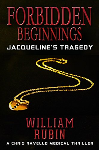 Forbidden Beginnings: Jacqueline's Tragedy by William Rubin
