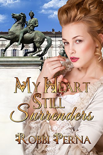 My Heart Still Surrenders by Robbi Perna