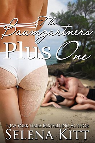 The Baumgartners Plus One by Selena Kitt