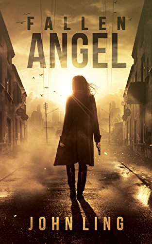 Fallen Angel (Section One Series Book 1) by John Ling