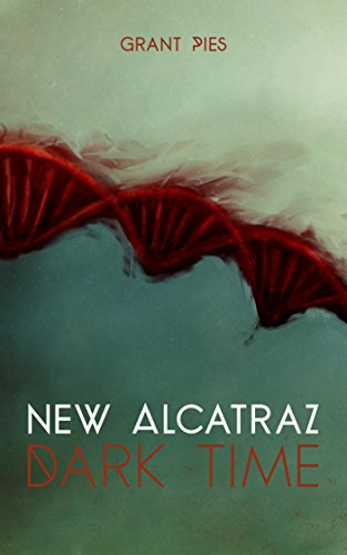 New Alcatraz: Dark Time by Grant Pies