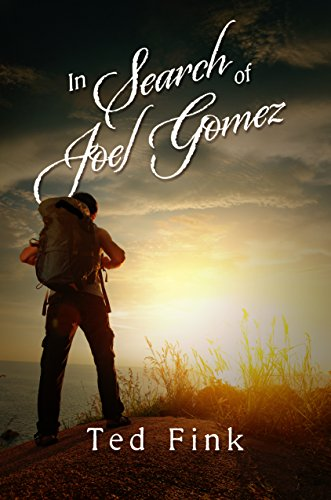 In Search of Joel Gomez by Ted Fink
