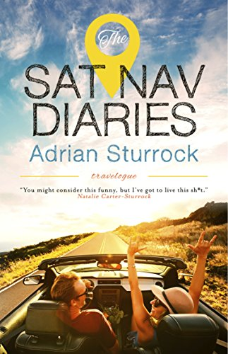 The Sat Nav Diaries by Adrian Sturrock