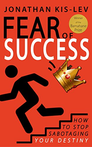 Fear of Success: An Emotional Manual by Jonathan Kis-Lev