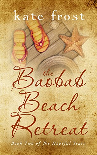 The Baobab Beach Retreat by Kate Frost