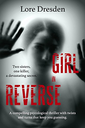 Girl in Reverse by Lore Dresden