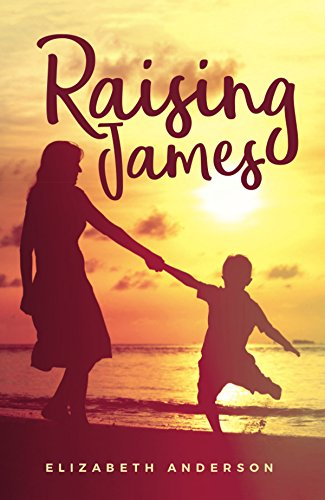 Raising James by Elizabeth Anderson