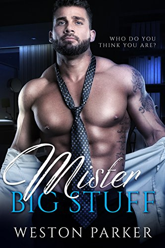 Mister Big Stuff by Weston Parker