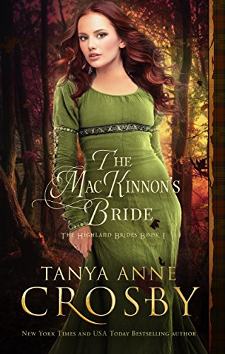 The MacKinnon's Bride by Tanya Anne Crosby
