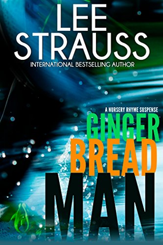 Gingerbread Man: A Marlow and Sage Mystery Thriller  by Lee Strauss