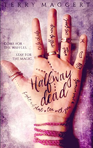 Halfway Dead (Halfway Witchy Book 1) by Terry Maggert