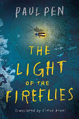 The Light of the Fireflies by Paul Pen