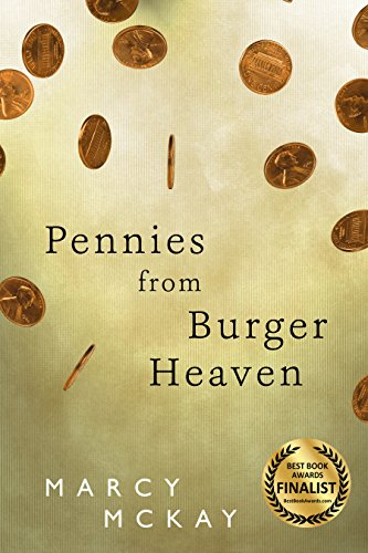 Pennies from Burger Heaven (Lost Souls Mysteries Book 1) by Marcy McKay